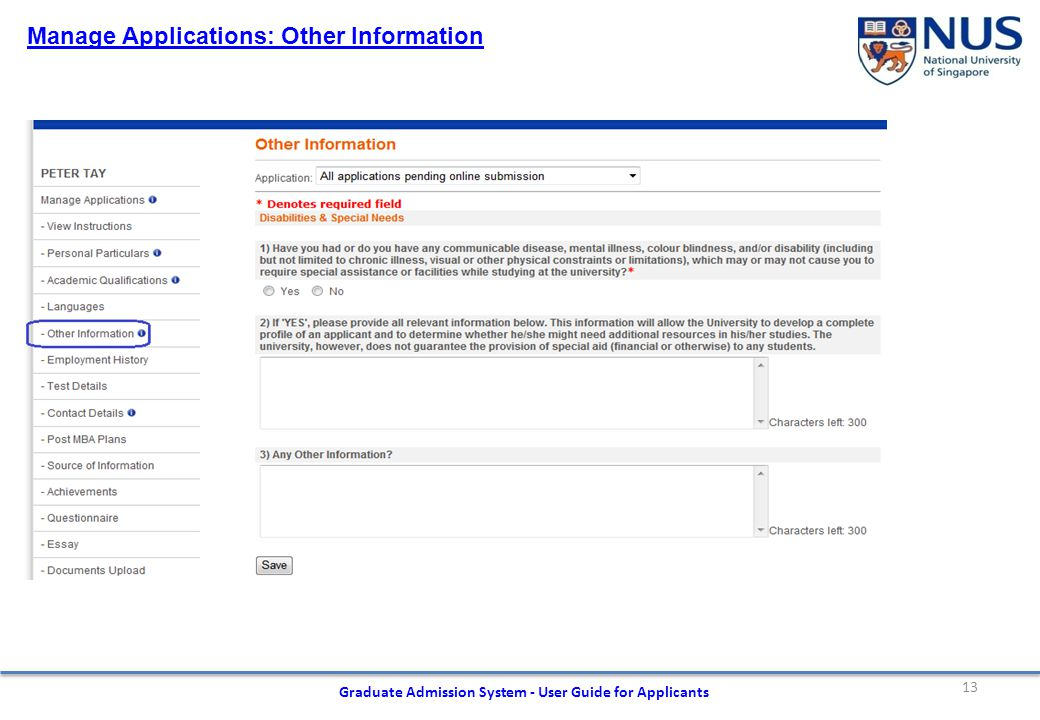 13 Graduate Admission System - User Guide for Applicants Manage Applications: Other Information