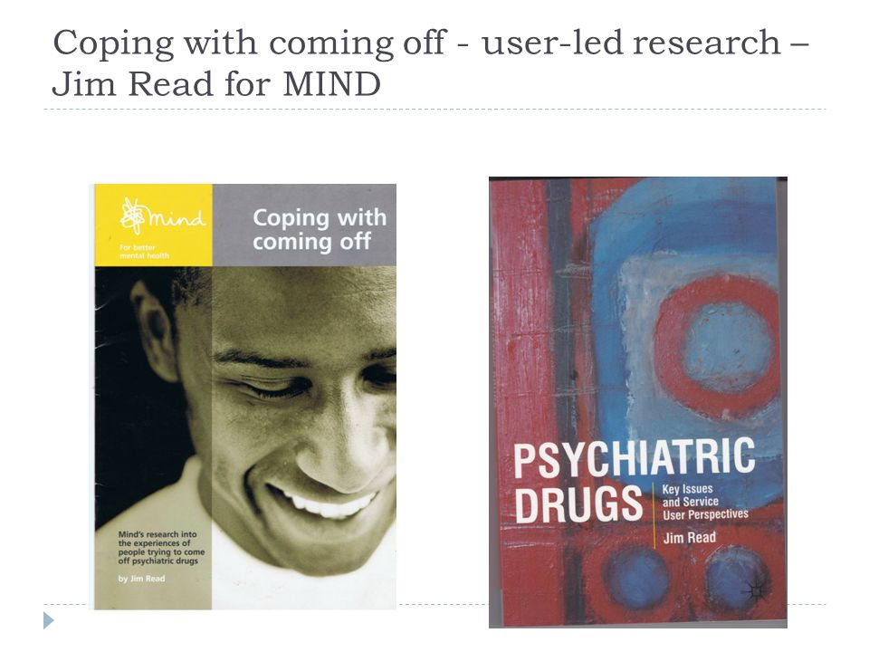 Coping with coming off - user-led research – Jim Read for MIND