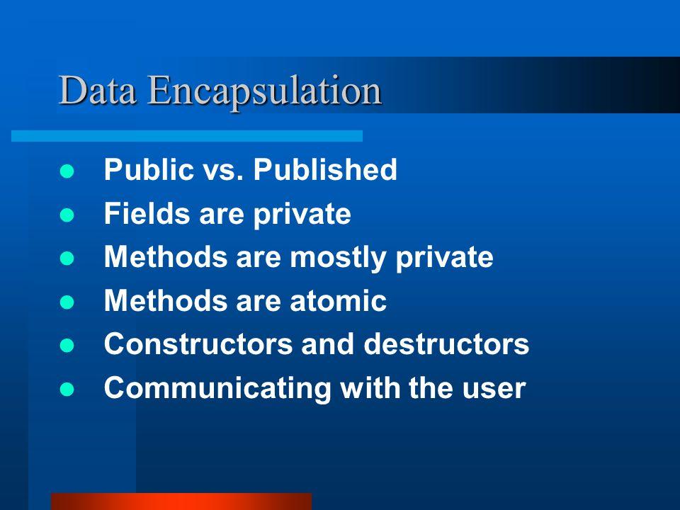 Data Encapsulation Public vs.