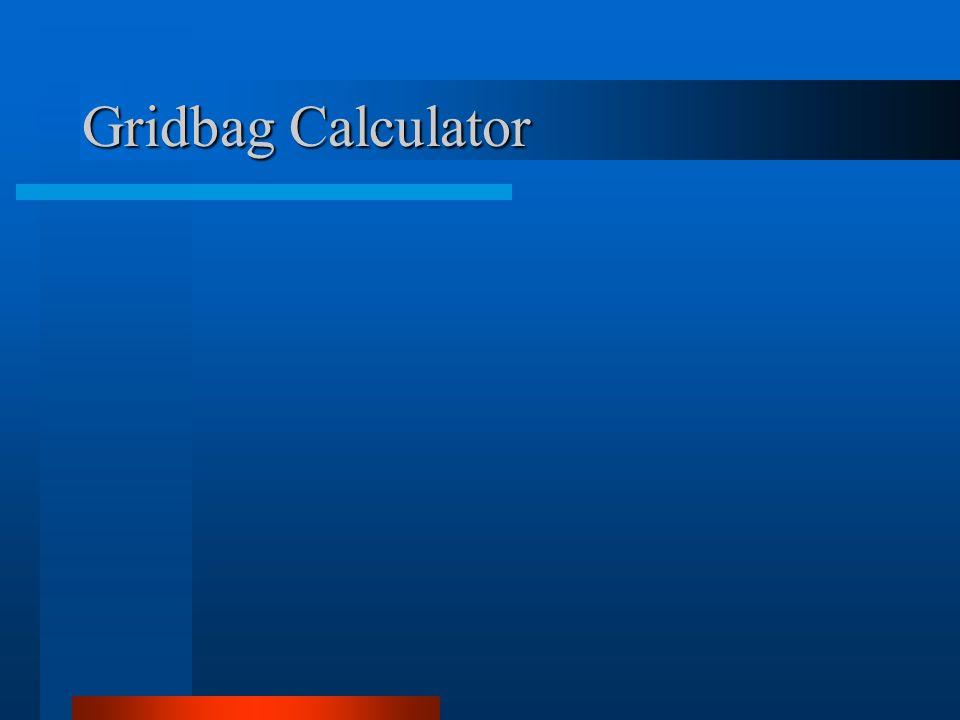 Gridbag Calculator