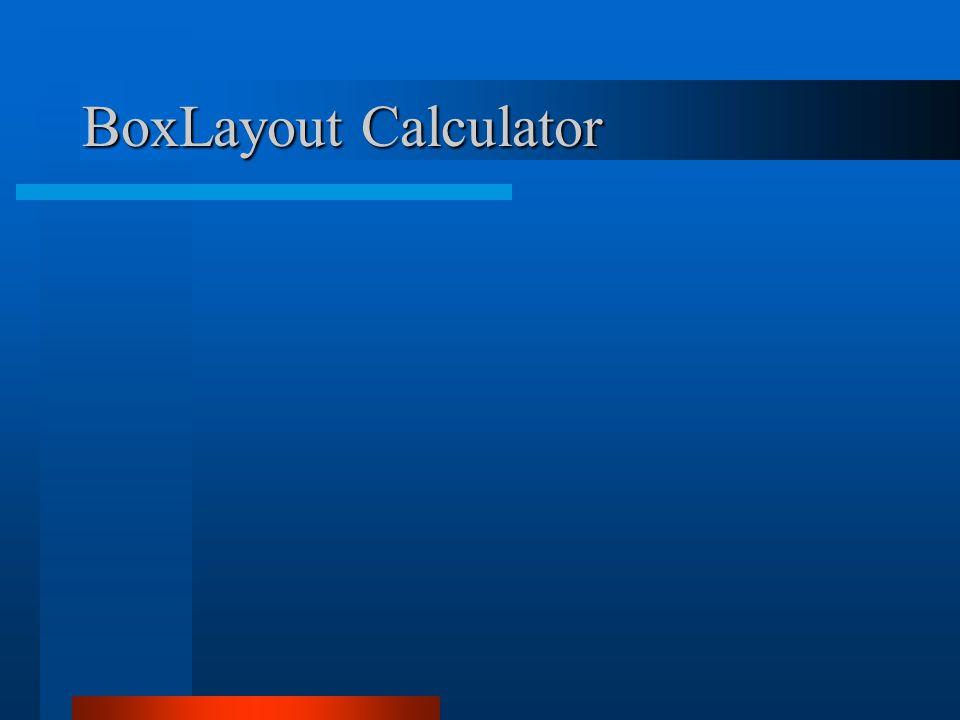 BoxLayout Calculator
