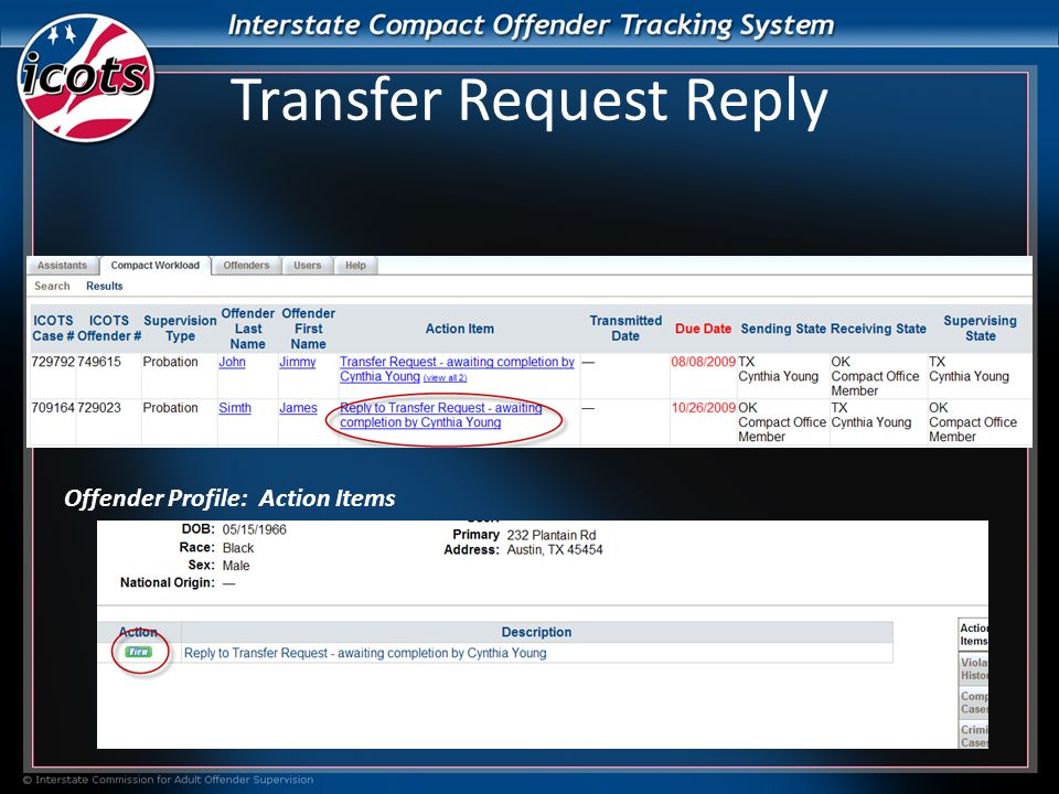 Transfer Request Reply Offender Profile: Action Items
