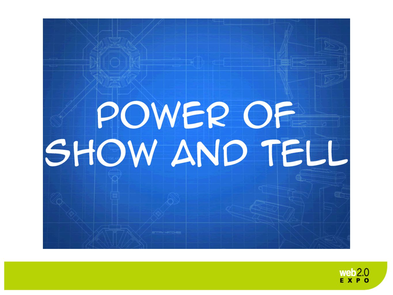 Power of Show and Tell