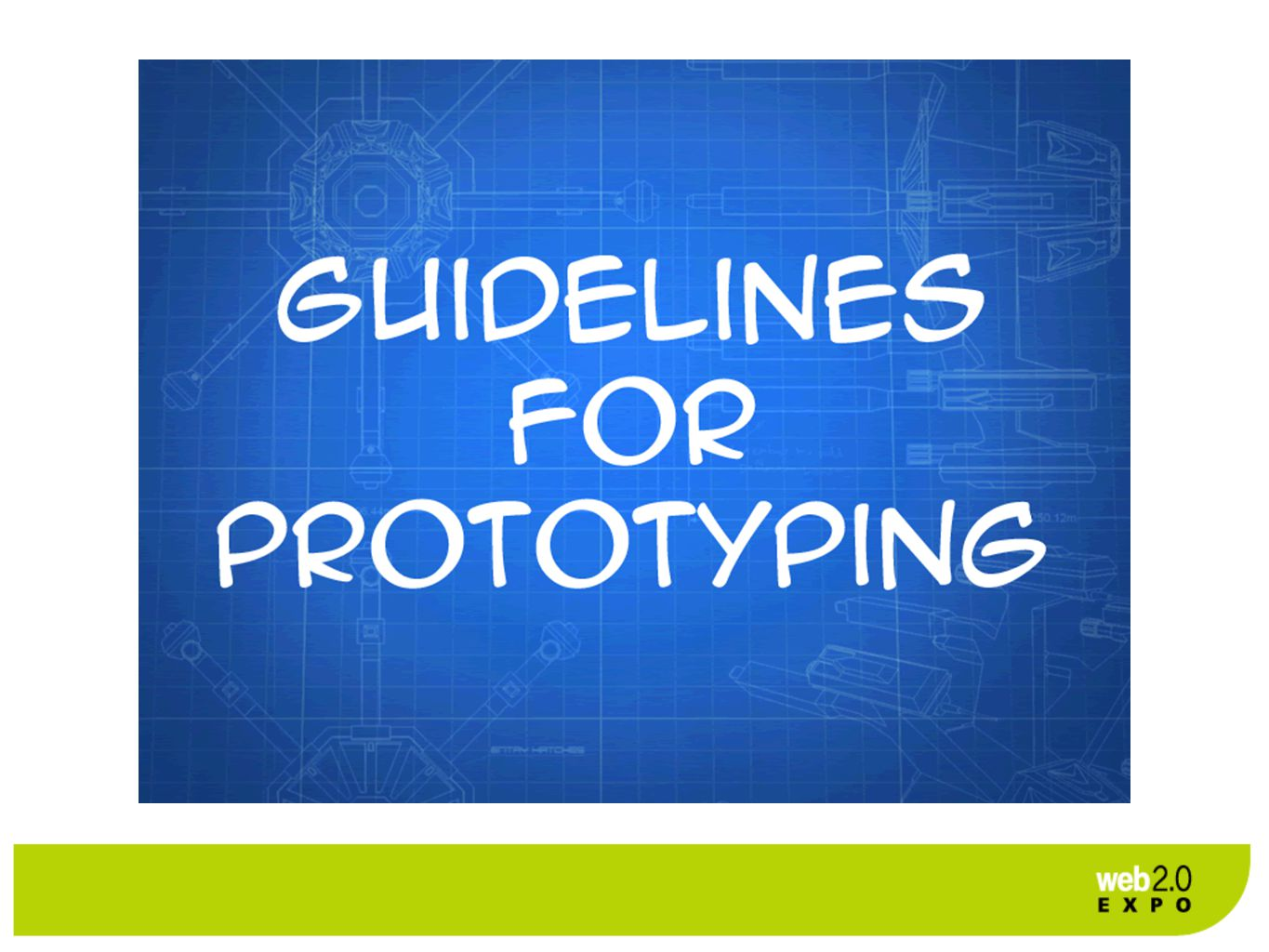 Guidelines for Prototyping