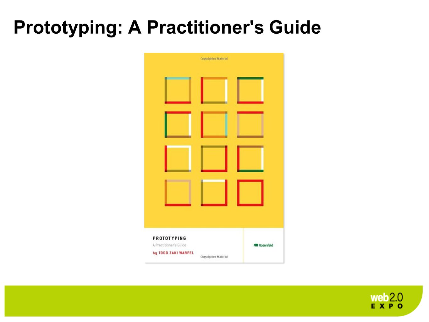 Prototyping: A Practitioner s Guide