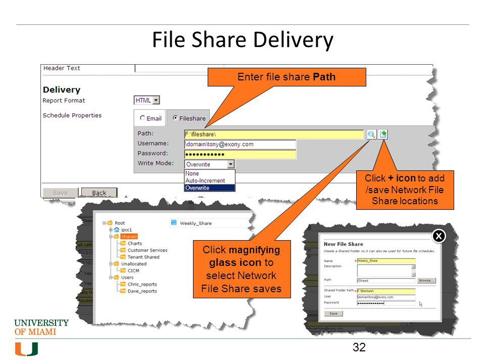 File Share Delivery Enter file share Path Click + icon to add /save Network File Share locations Click magnifying glass icon to select Network File Sh