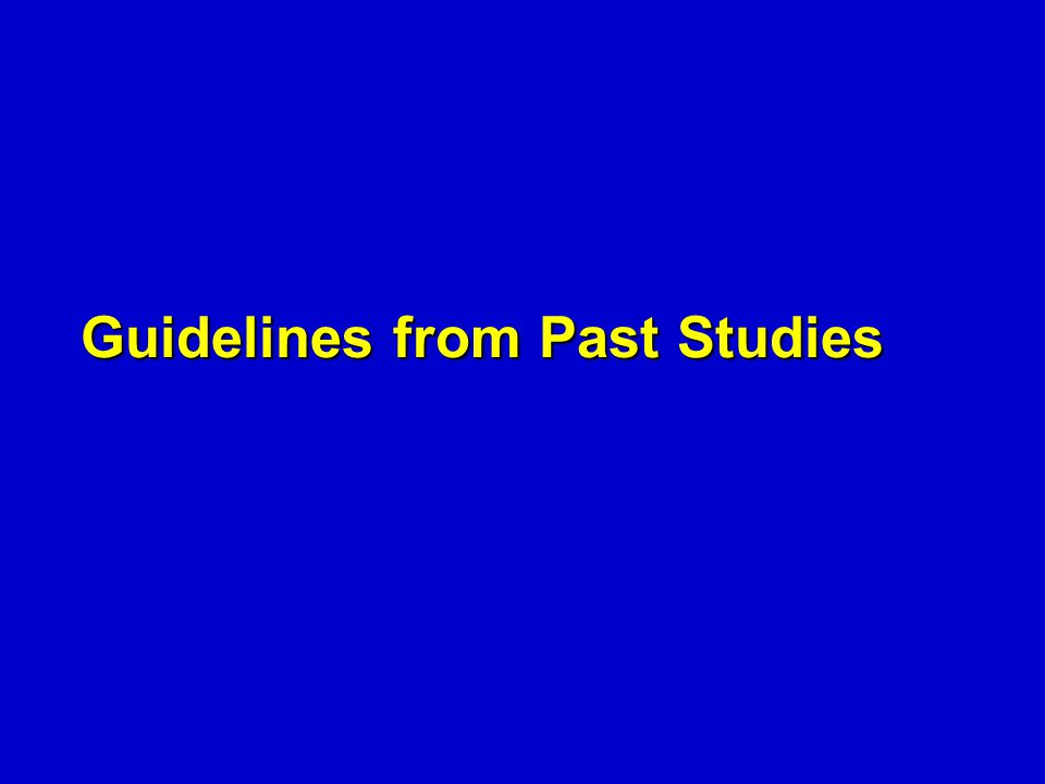 Guidelines from Past Studies