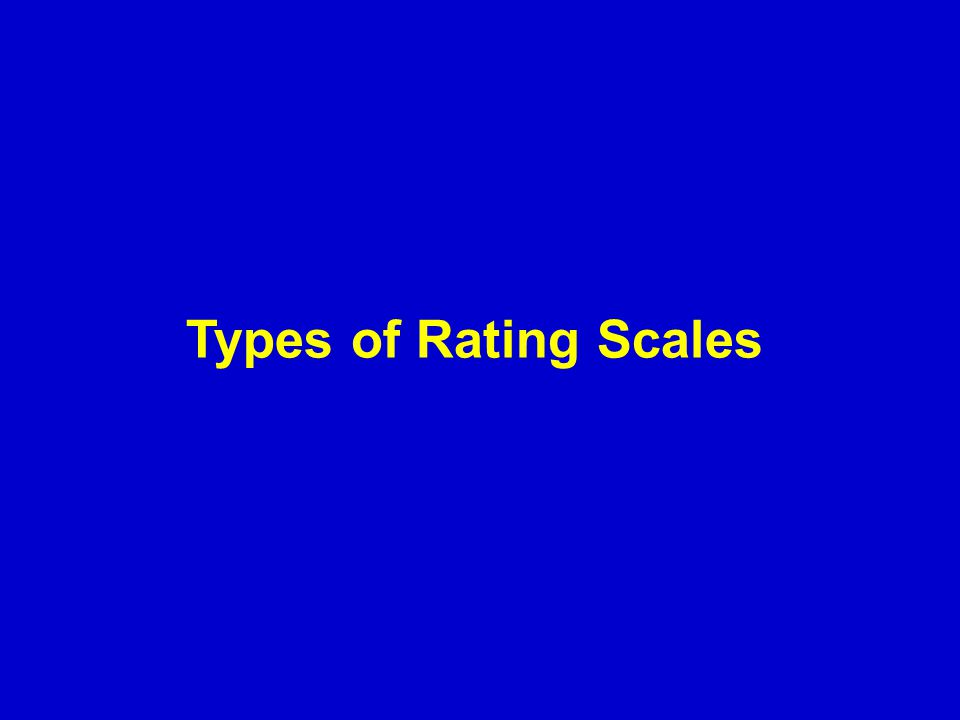 Types of Rating Scales