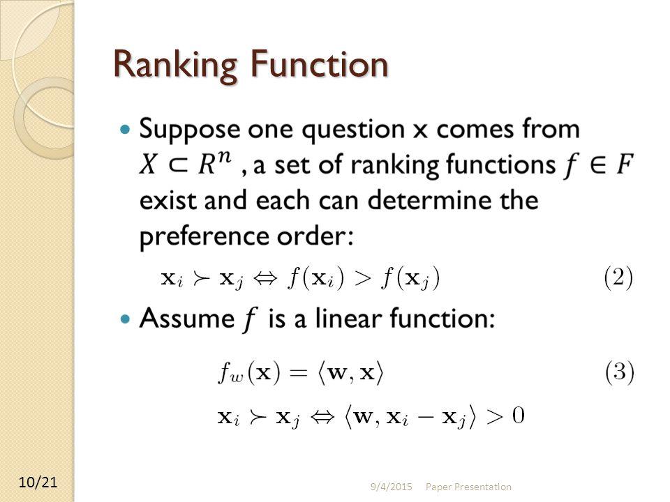 Ranking Function 9/4/2015 Paper Presentation 10/21