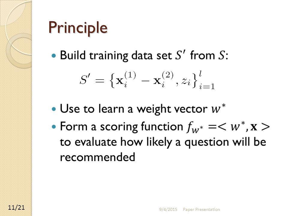 Principle 9/4/2015 Paper Presentation 11/21