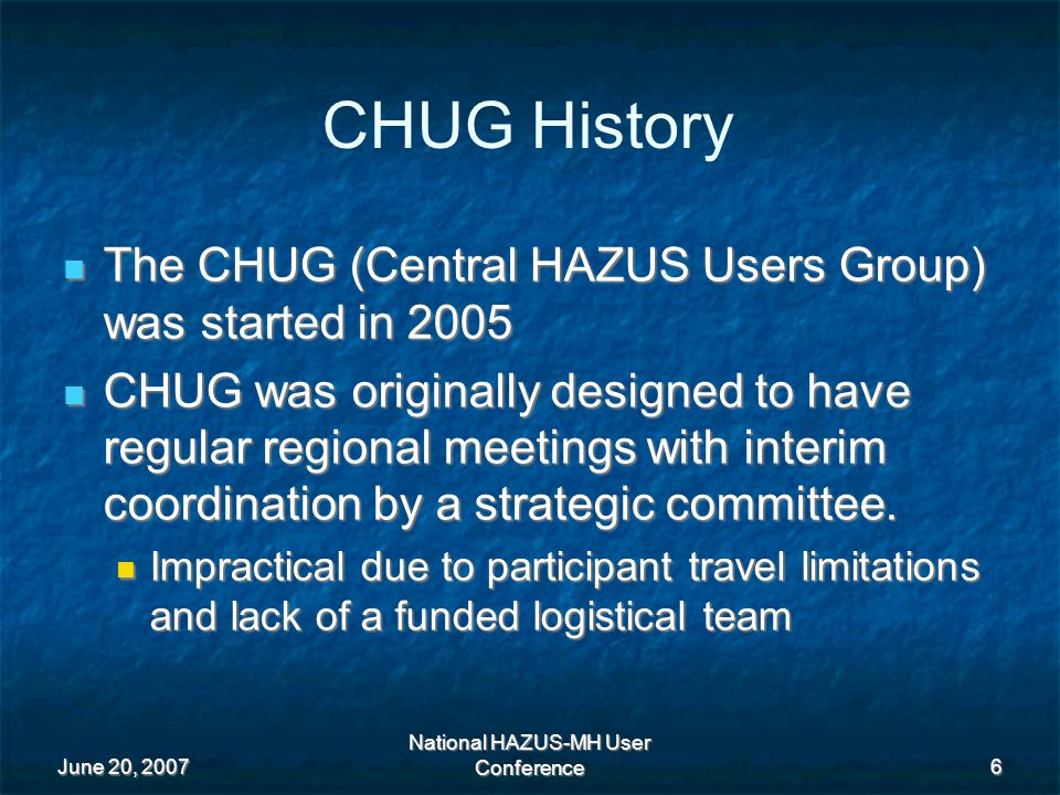 June 20, 2007 National HAZUS-MH User Conference 17 Florida HAZUS User Group Overview of Florida HUG and sub chapters such as the Southeast Florida HUG Overview of Florida HUG and sub chapters such as the Southeast Florida HUG