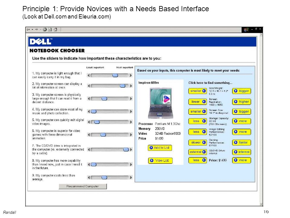16 Randall Principle 1: Provide Novices with a Needs Based Interface (Look at Dell.com and Eleuria.com)