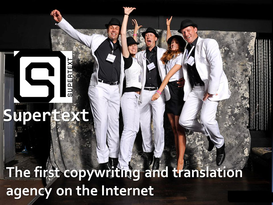 Supertext The first copywriting and translation agency on the Internet