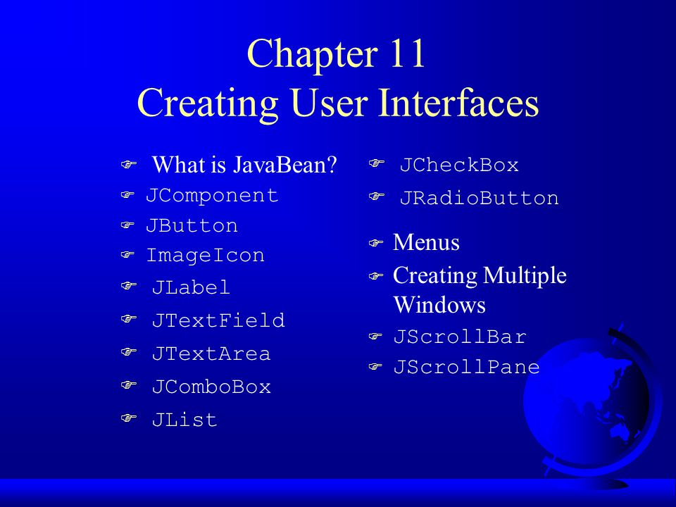JTextArea If you want to let the user enter multiple lines of text, you cannot use text fields unless you create several of them.