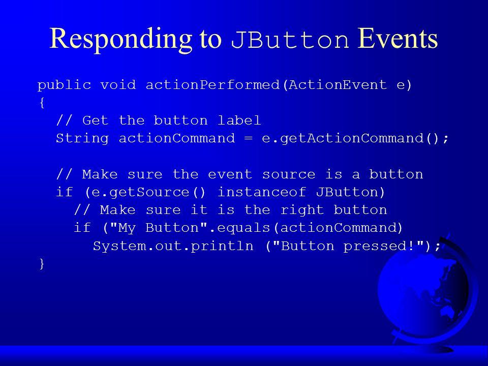 JRadioButton Constructors F JRadioButton() F JRadioButton(String text) F JRadioButton(String text, boolean selected) F JRadioButton(Icon icon) F JRadioButton(String text, Icon icon) F JRadioButton(String text, Icon icon, boolean selected)