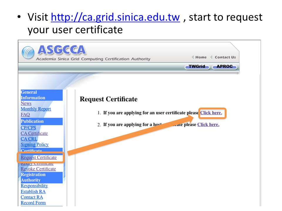 Once your user certificate is issued, you will receive an email to tell you how to import the issued certificate.