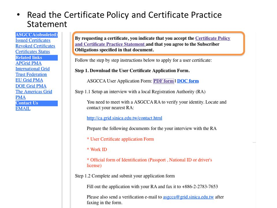Read the Certificate Policy and Certificate Practice Statement
