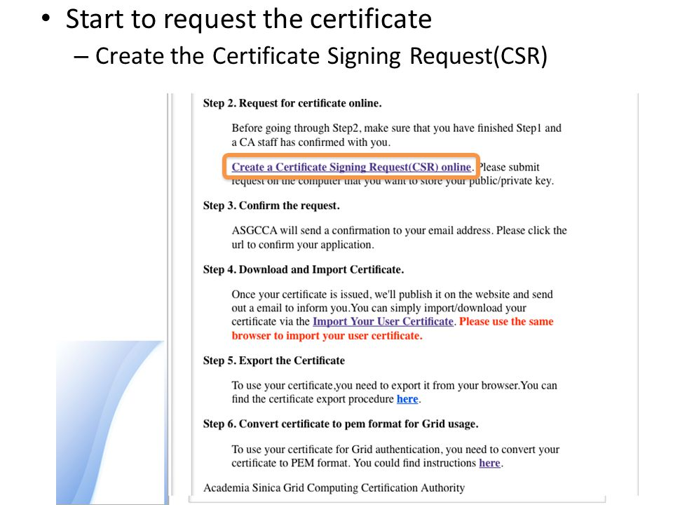 Fill this form to send the Certificate Signing Request