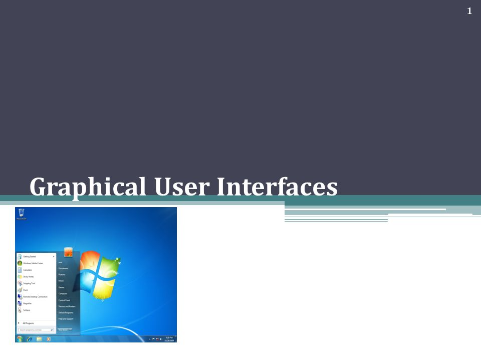 Graphical User Interfaces 1