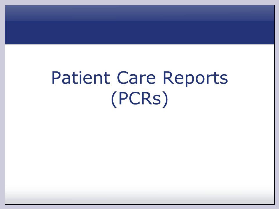 Patient Care Reports (PCRs)