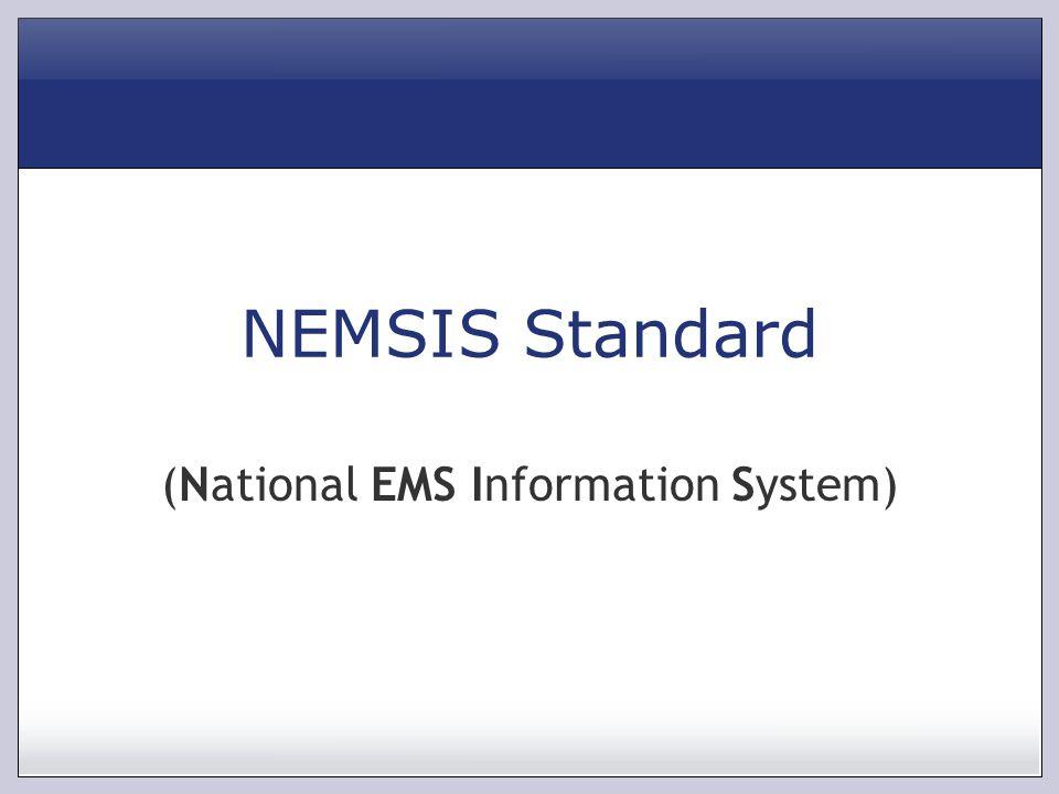 NEMSIS Standard (National EMS Information System)