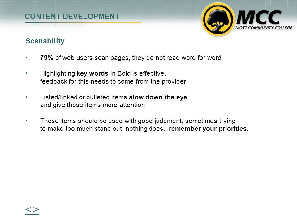 CONTENT DEVELOPMENT How do the users get to your information.