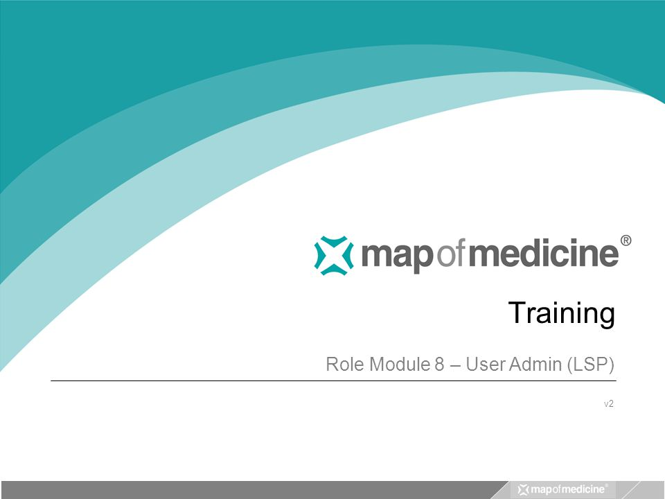 Training Role Module 8 – User Admin (LSP) v2