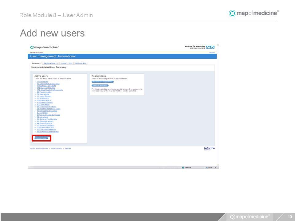 Role Module 8 – User Admin Add new users 10