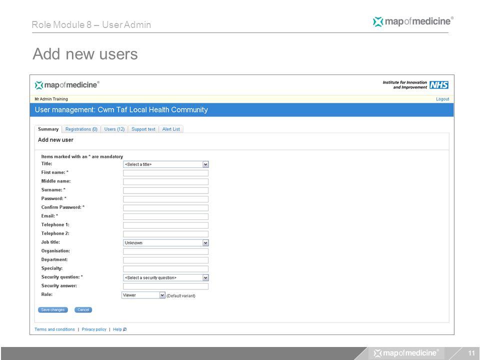 Role Module 8 – User Admin Add new users 11