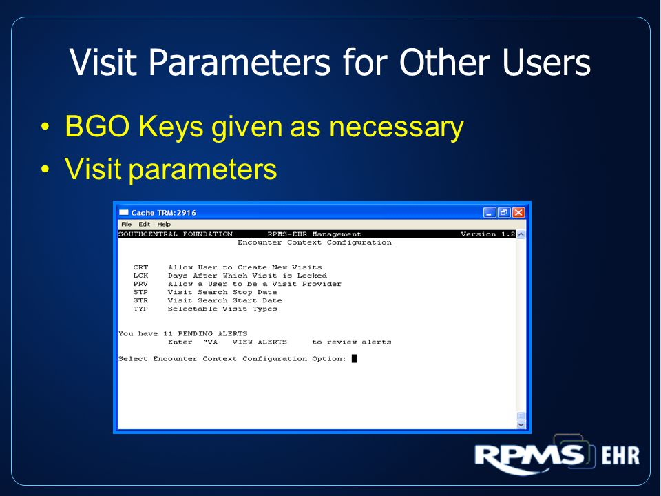 Visit Parameters for Other Users BGO Keys given as necessary Visit parameters