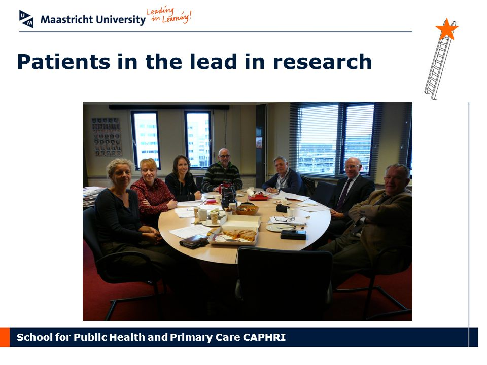 School for Public Health and Primary Care CAPHRI Patients in the lead in research