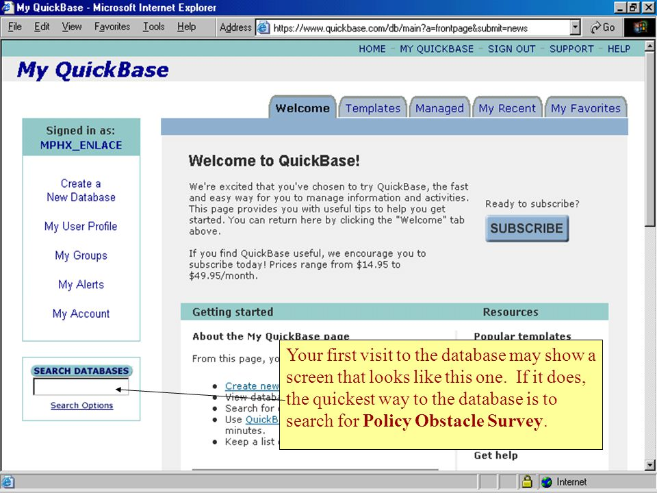 6 Your first visit to the database may show a screen that looks like this one.