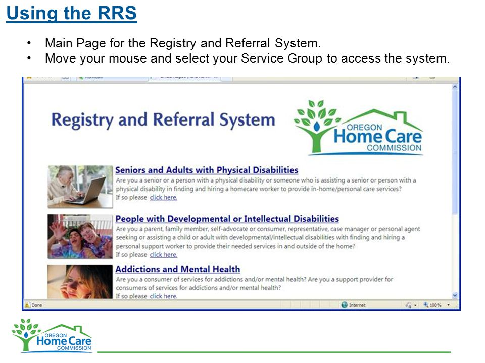 Using the RRS Main Page for the Registry and Referral System. Move your mouse and select your Service Group to access the system.