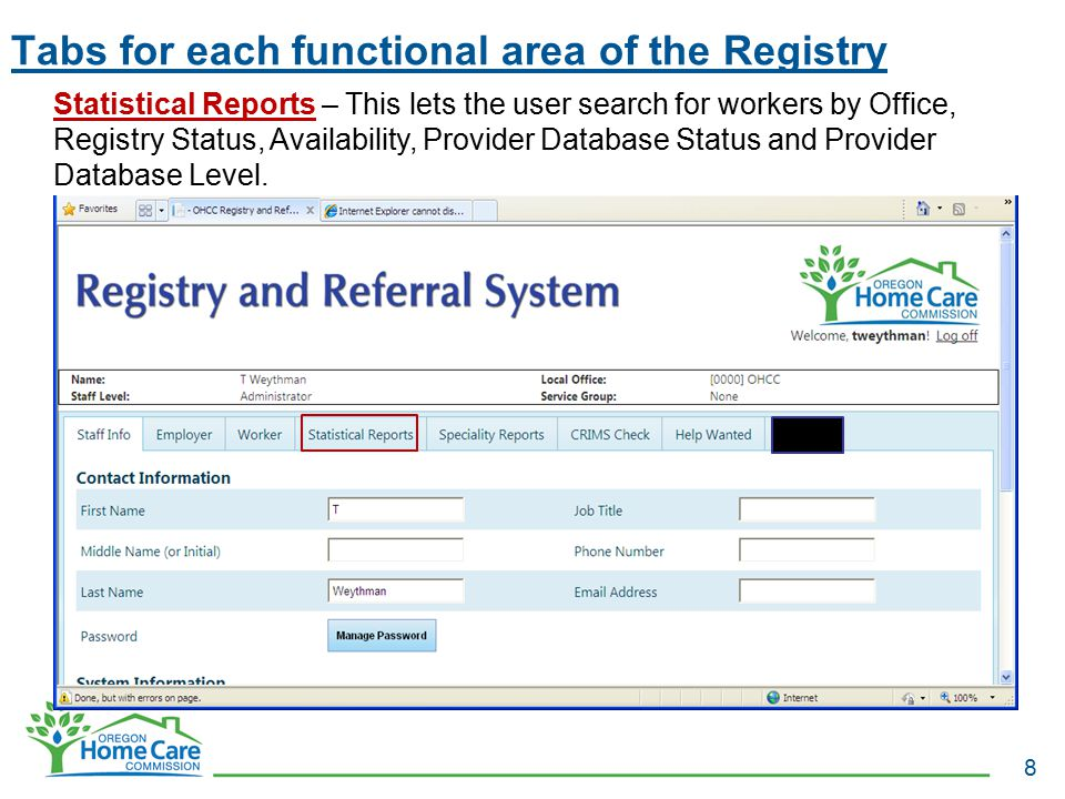 Tabs for each functional area of the Registry 8 Statistical Reports – This lets the user search for workers by Office, Registry Status, Availability,