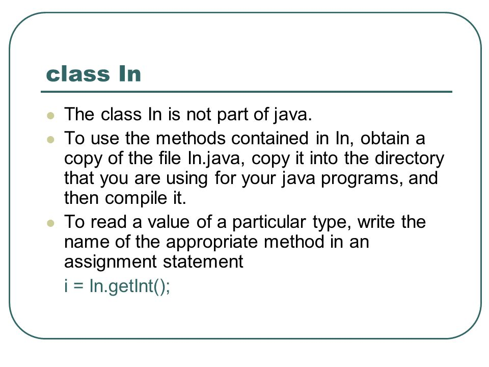 class In The class In is not part of java.