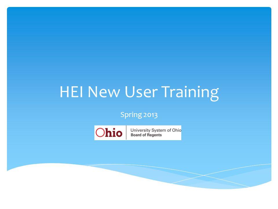 HEI New User Training Spring 2013