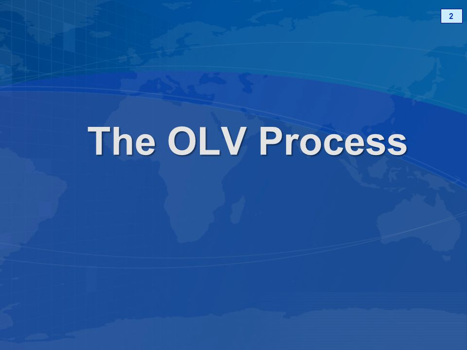 The OLV Process 2