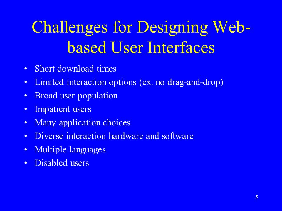 6 Web User Interface Design Process 1.Define users 2.Define functional requirements 3.Write use cases 4.Develop site diagram 5.Build interactive wireframe mockup 6.Test usability 7.Write functional design specifications 8.Perform acceptance test