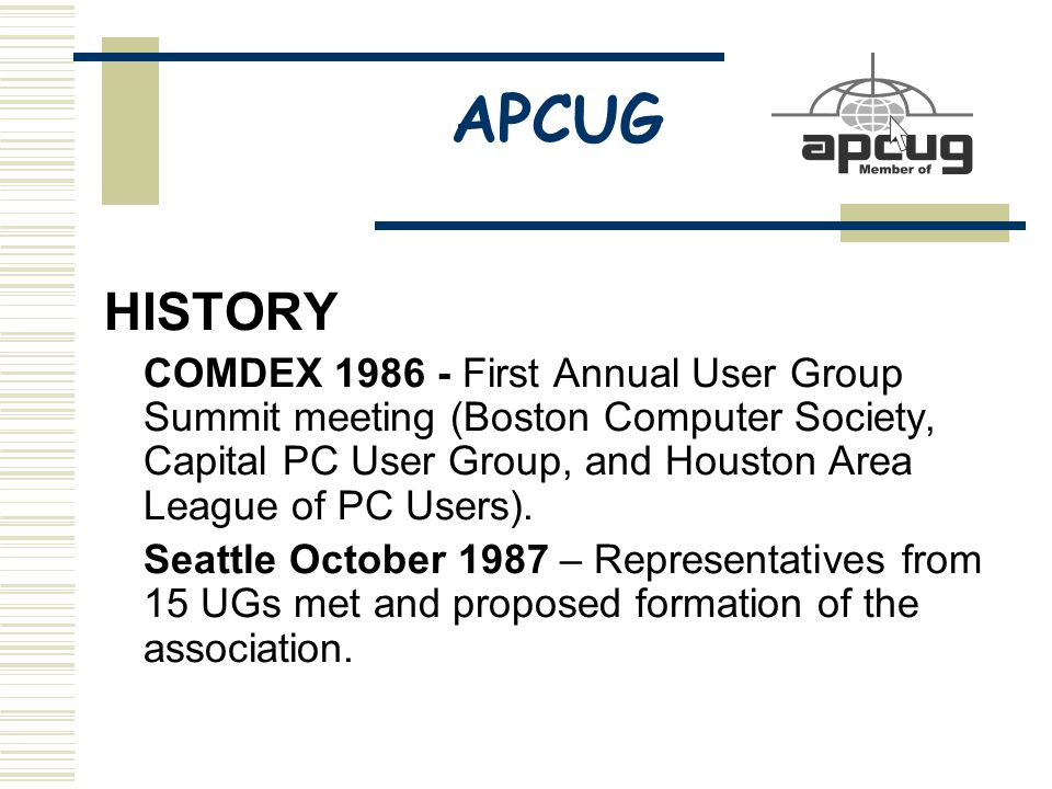 APCUG HISTORY COMDEX 1986 - First Annual User Group Summit meeting (Boston Computer Society, Capital PC User Group, and Houston Area League of PC Users).