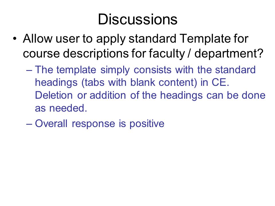 Discussions Allow user to apply standard Template for course descriptions for faculty / department.