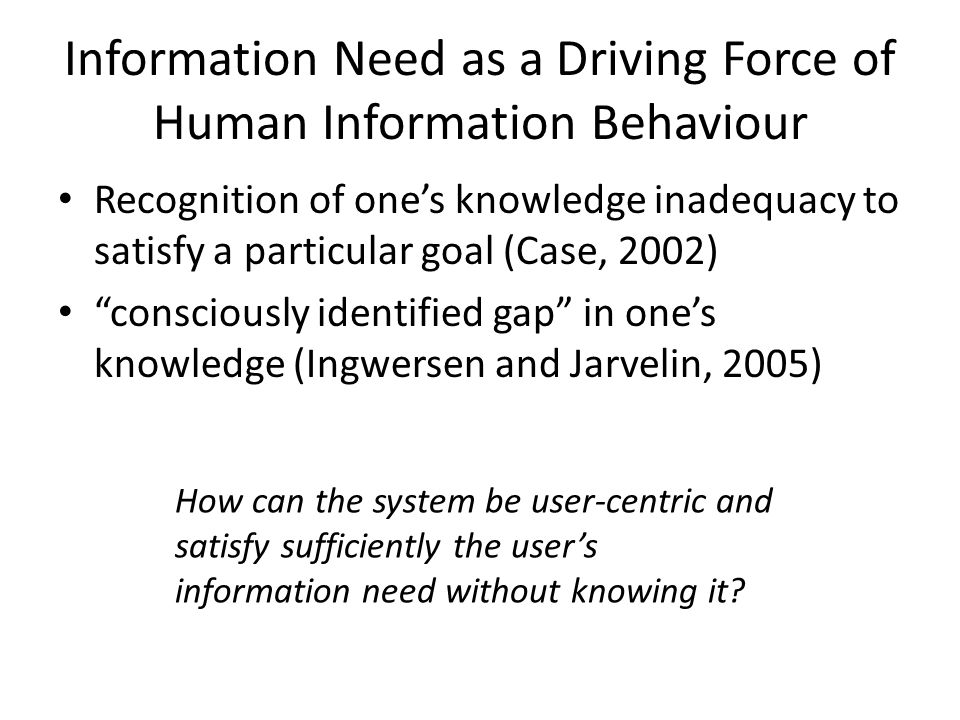 Context Information need emerges in one's individual context, and both context and information need are evolving over time Information behaviours happening to satisfy the information need and leading to an information object selection also take place in the same particular context