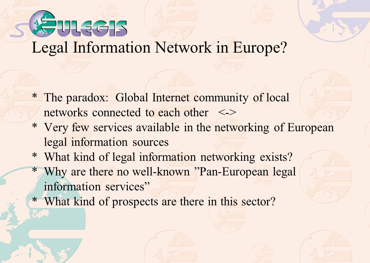 Legal Information Network in Europe.