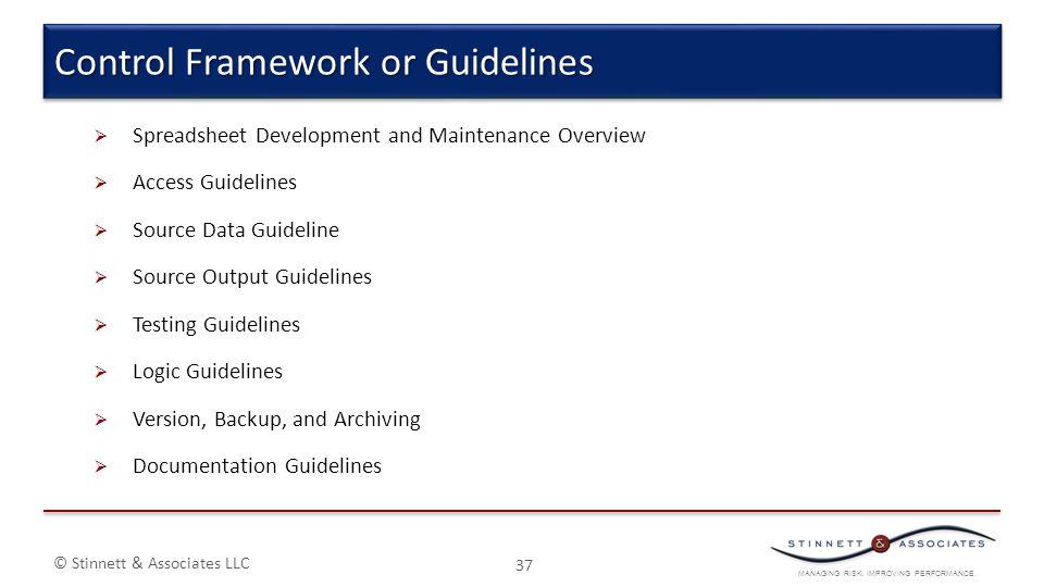 MANAGING RISK. IMPROVING PERFORMANCE. © Stinnett & Associates LLC  Spreadsheet Development and Maintenance Overview  Access Guidelines  Source Data