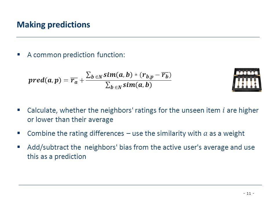- 11 - Making predictions