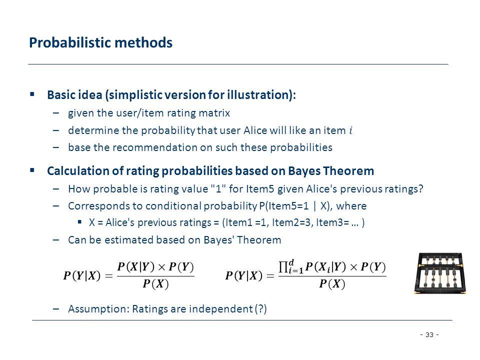 - 33 - Probabilistic methods