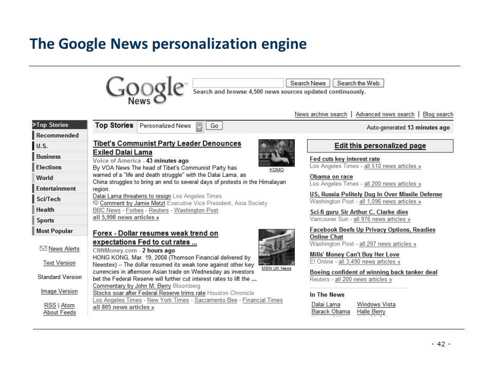 - 42 - The Google News personalization engine
