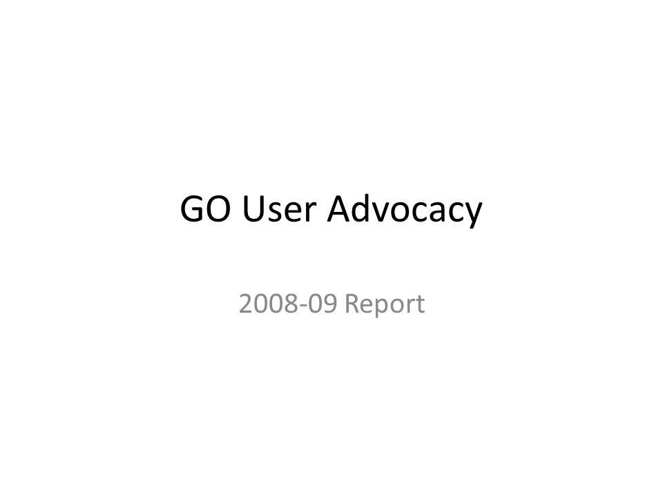 User Advocacy GO helpdesk NEW! GO news feed Website