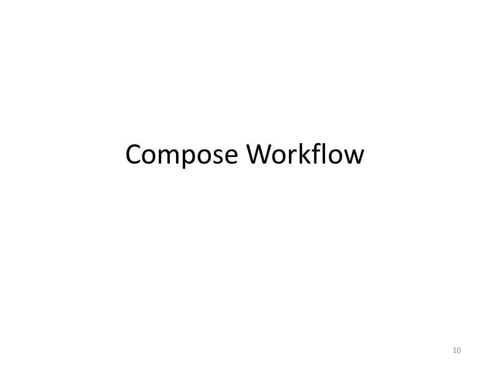 Compose Workflow 10