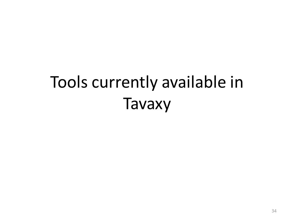 Tools currently available in Tavaxy 34