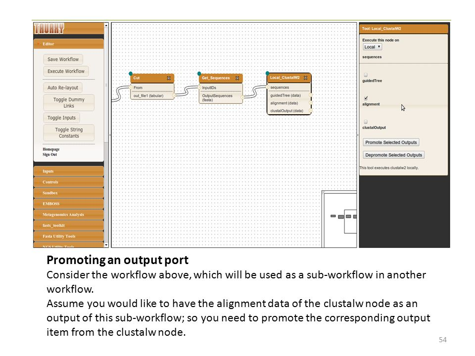 Promoting an output port Consider the workflow above, which will be used as a sub-workflow in another workflow. Assume you would like to have the alig